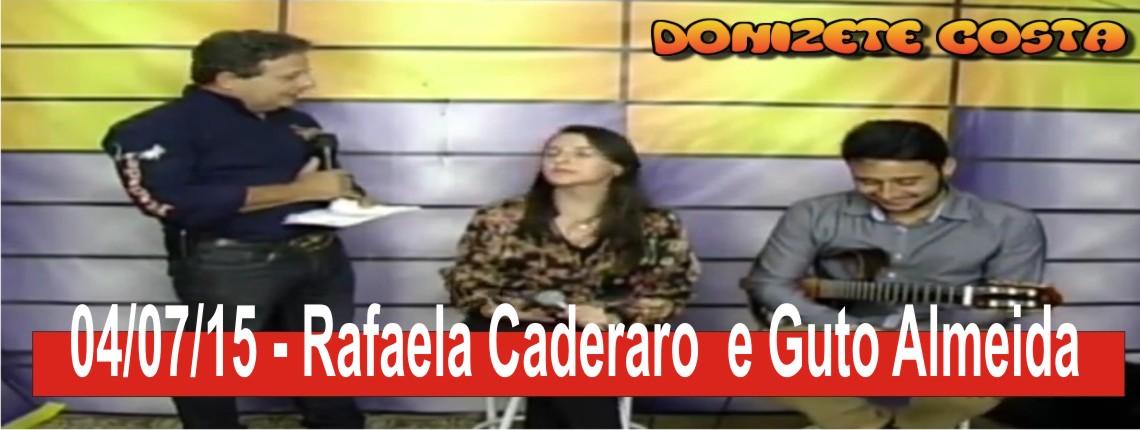 04/07/2015 – Muita música no Programa Donizete Costa