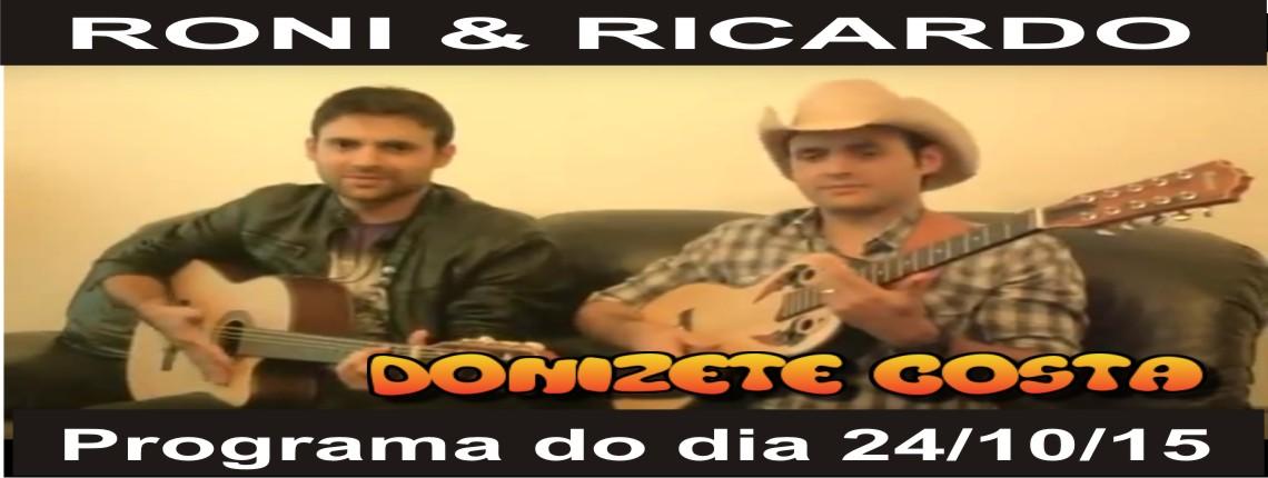 24/10/2015 – Roni & Ricardo
