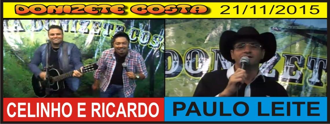 21/11/2015 – Celinho & Ricardo e Paulo Leite