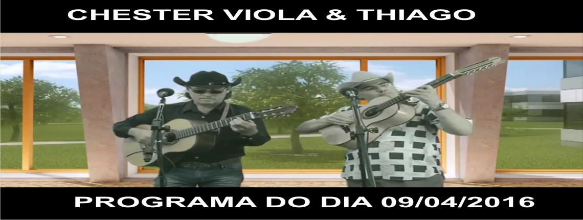 09/04/2016 – Chester Viola e Thiago