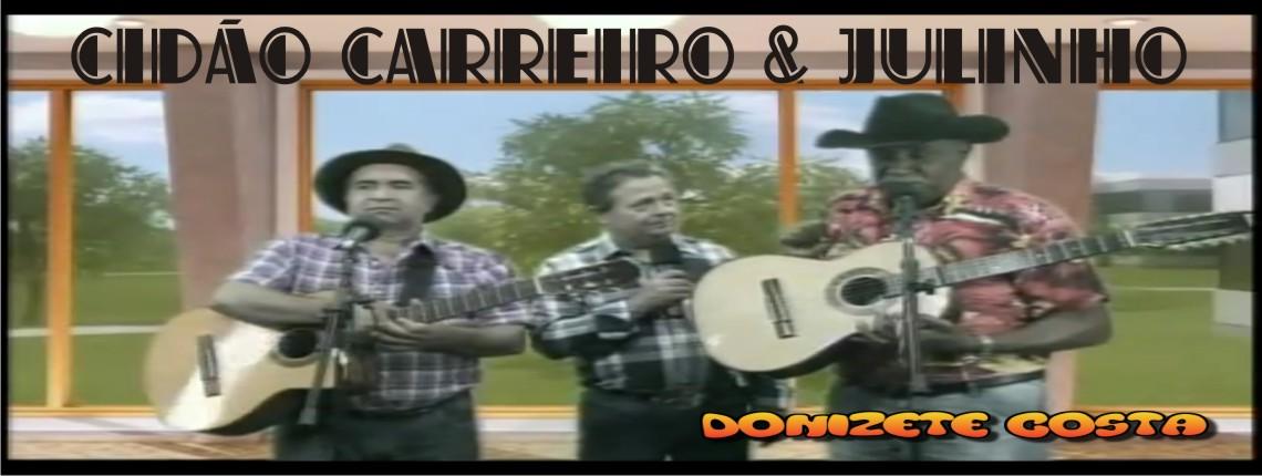 28/05/2016 – CIDÃO CARREIRO & JULINHO