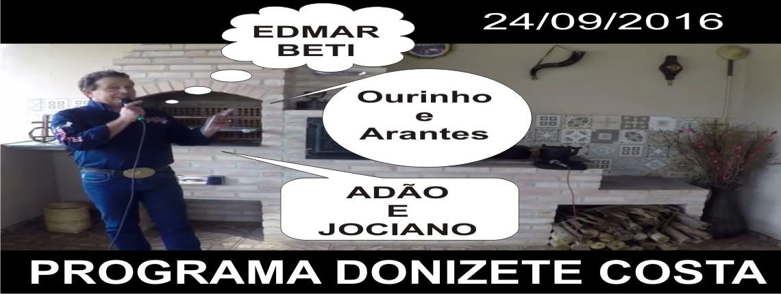 24/09/2016 – Edmar Beti, Ourinho e Arantes e Adão e Jociano