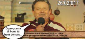 Programa Donizete Costa – 26/02/2017