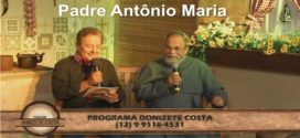 Programa Donizete Costa – Padre Antônio Maria – 09/04/2017