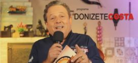 Programa Donizete Costa – 07/05/2017