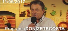 Programa Donizete Costa – 11/06/2017
